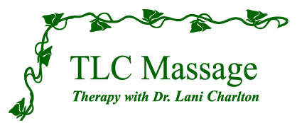TLC Massage  - Therapy with Dr. Lani Charlton